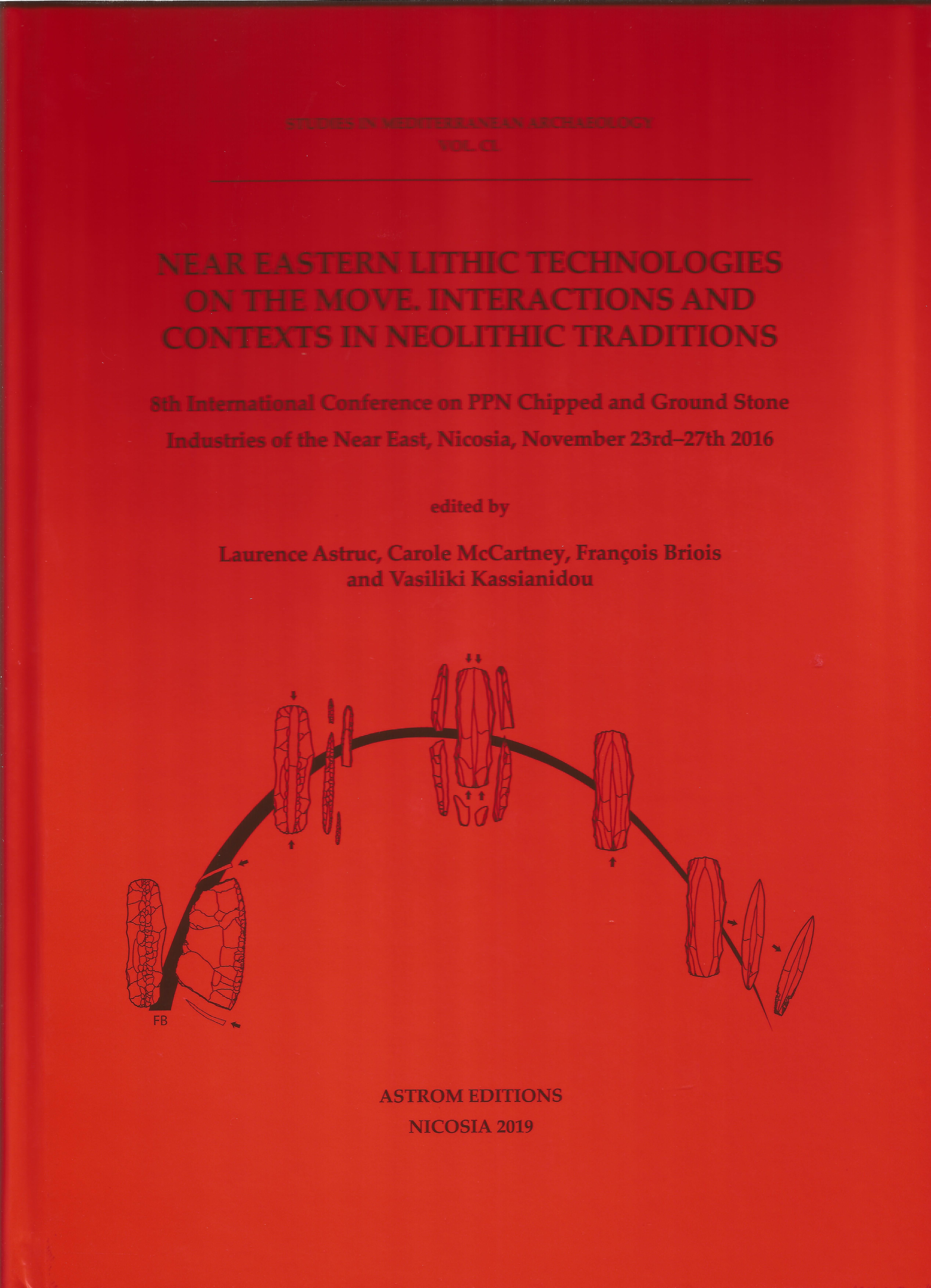 [Near Eastern Lithic Technologies on the Move. Interactions and Contexts in Neolithic Traditions.]