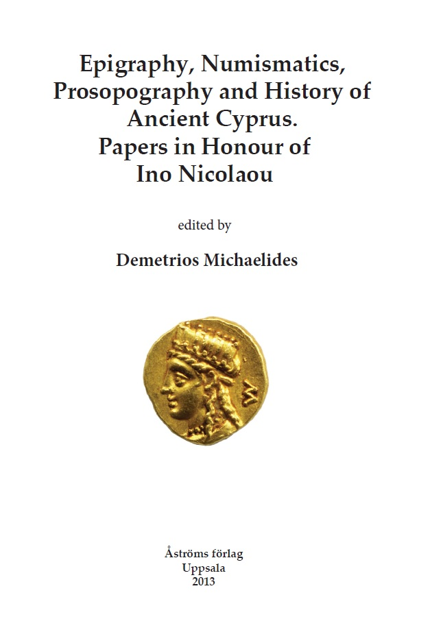 [Epigraphy, Numismatics, Prosopography and History of Ancient Cyprus.]